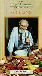Frugal Gourmet - Cooking Methods: Grilling