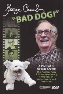George Crumb: 'Bad Dog!'