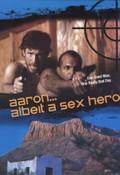 Aaron ... Albeit a Sex Hero