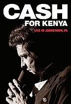 Johnny Cash - Cash For Kenya: Live In Johnstown, PA