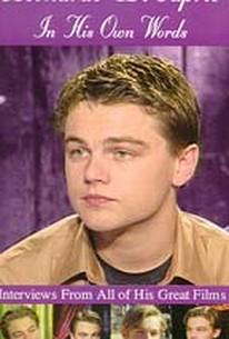 Leonardo DiCaprio: In His Own Words