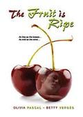 Fruit Is Ripe