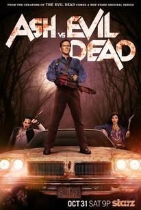 Ash Vs Evil Dead Season 1 Rotten Tomatoes
