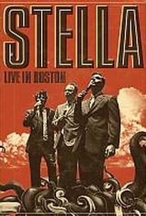Stella - Live In Boston