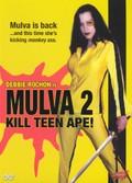 Mulva 2: Kill Teen Ape