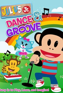 Julius Jr.: Dance and Groove
