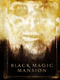 Black Magic Mansion
