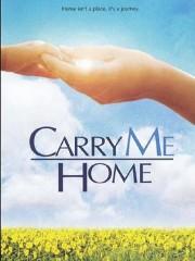 Carry Me Home