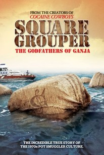 Square Grouper: The Godfathers of Ganja