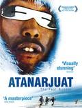Atanarjuat: The Fast Runner (Atanarjuat)