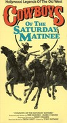 Cowboys of the Saturday Matinee