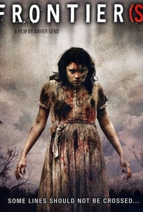 Frontier(s) (2007) - Rotten Tomatoes