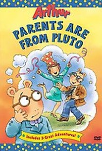 Arthur - Parents are from Pluto
