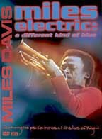 Miles Davis - Miles Electric: A Different Kind of Blue