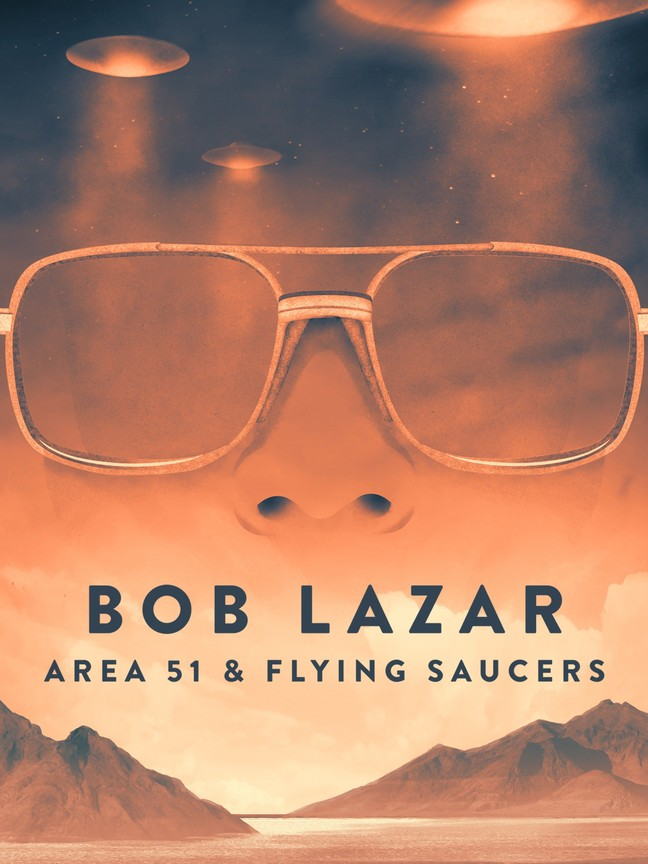 Bob Lazar: Area 51 & Flying Saucers Pictures - Rotten Tomatoes