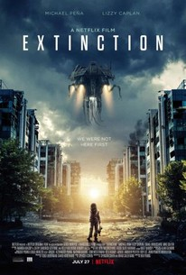 Extinction (2018) - Rotten Tomatoes