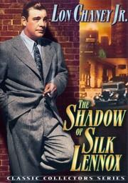 Shadow of Silk Lennox