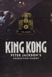 King Kong: Peter Jackson's Production Diaries