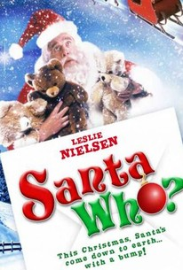 Santa Who?