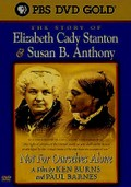 Not for Ourselves Alone - The Story of Elizabeth Cady Stanton & Susan B. Anthony