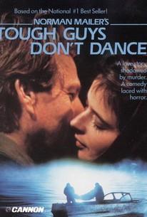 Tough Guys Don't Dance