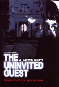 The Uncertain Guest (El Habitante incierto) (The Uninvited Guest)