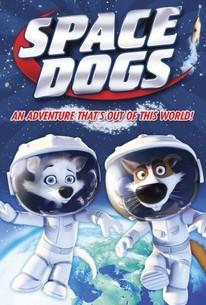 Belka i Strelka. Zvezdnye sobaki (Space Dogs 3D)