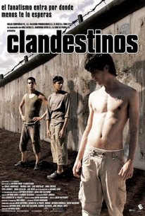 Clandestinos (2007) - Rotten Tomatoes