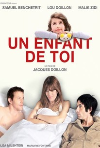 Me, You and Us (Un Enfant De Toi)