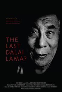 The Last Dalai Lama 2017 Rotten Tomatoes