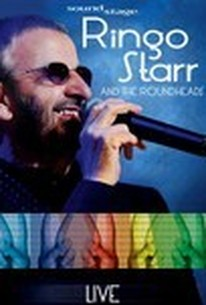 Soundstage Presents: Ringo Starr And The Roundheads