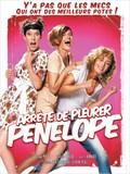 Arrete De Pleurer Penelope