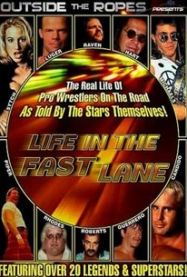 Outside the Ropes Presents: Life in the Fast Lane