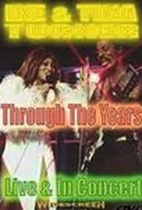 Ike & Tina Turner: Through the Years: Live & In Concert