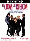 To Cross the Rubicon