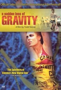 A Sudden Loss of Gravity