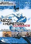Bruce Brown Moto Classics - Ascot & Hopetown Classics