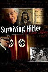 Surviving Hitler: A Love Story