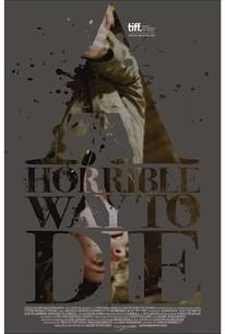 A Horrible Way to Die