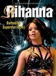 Rihanna: Barbadian Superstar(dom)