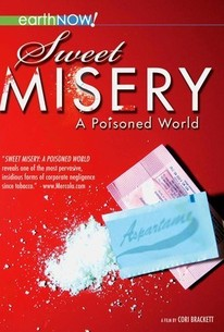 Sweet Misery, a Poisoned World