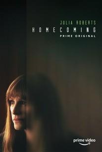 Homecoming: Season 1 - Rotten Tomatoes