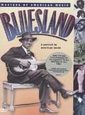 Bluesland - A Portrait of American Music