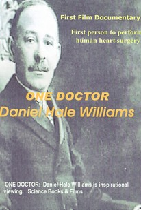 One Doctor Daniel Hale Williams Movie Quotes Rotten Tomatoes