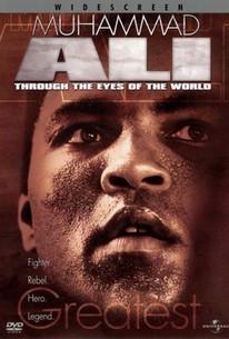 Muhammad Ali: Through the Eyes of the World