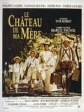 Le Ch�teau de Ma M�re (My Mother's Castle)
