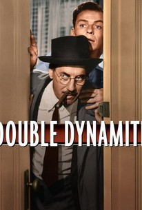 Double Dynamite (It's Only Money)