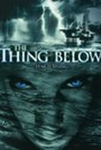 The Thing Below (Ghost Rig 2: The Legend of the Sea Ghost)
