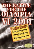 The Battle for the Olympia, Vol. VI - 2001
