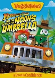 VeggieTales: Minnesota Cuke and the Search for Noah's Umbrella